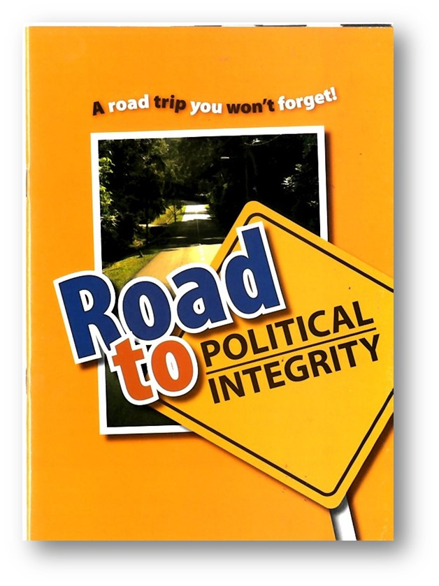 Road to Political Integrity A road trip you won